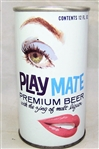 "Play Mate Premium Beer ""With The Zing Of Malt Liquor"" Tab Top Beer Can"